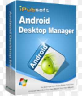 iPubsoft Android Desktop Manager 5.3.83