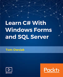 Packt - Learn C# With Windows Forms and SQL Server