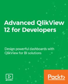 Packt (Udemy) - Advanced QlikView 12 for Developers 2018-2