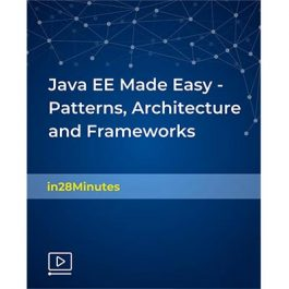 Udemy - Java EE Made Easy - Patterns, Architecture and Frameworks 2018-2