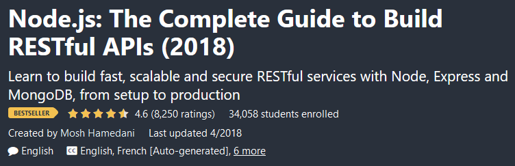 Node.js: The Complete Guide to Build RESTful APIs (2018)