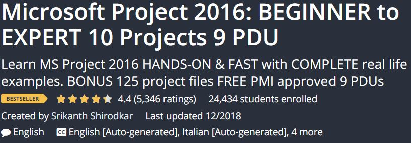 Microsoft Project 2016: BEGINNER to EXPERT 10 Projects 9 PDU
