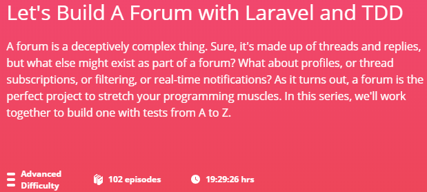 Let\'s Build A Forum with Laravel and TDD