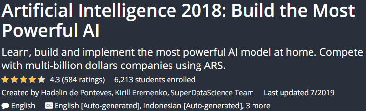 Artificial Intelligence 2018 Build the Most Powerful AI
