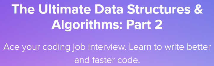 The Ultimate Data Structures & Algorithms: Part 2