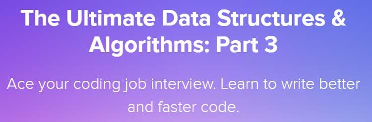 The Ultimate Data Structures & Algorithms Part 3