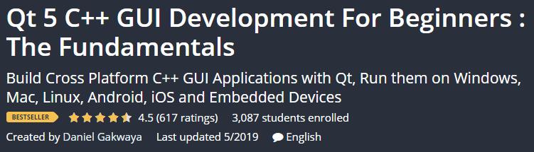 Qt 5 C ++ Development GUI For Beginners: The Fundamentals