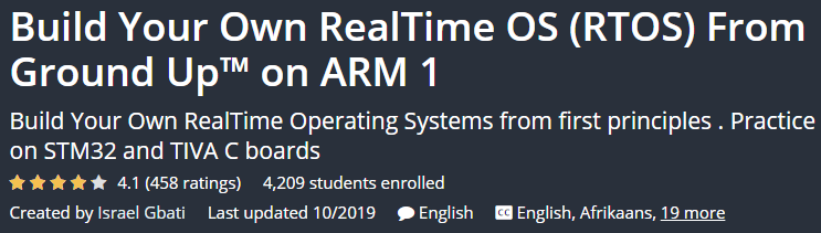 Build Your Own RealTime OS (RTOS) From Ground Up ™ on ARM 1