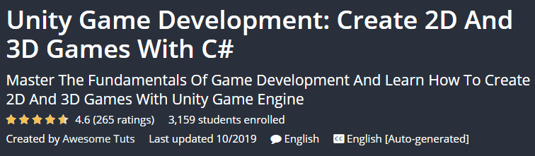 Unity Game Development: Create 2D And 3D Games With C #