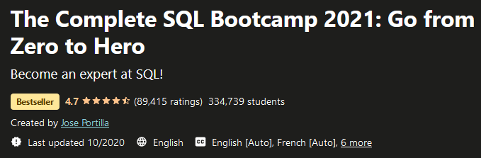 The Complete SQL Bootcamp 2021: Go from Zero to Hero