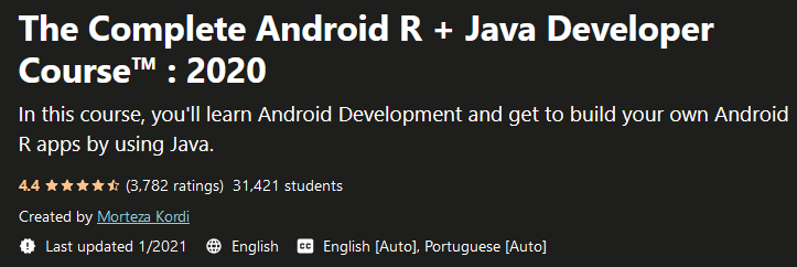 The Complete Android R + Java Developer Course™ : 2020